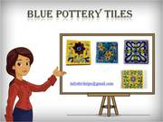 Beautiful Blue Pottery Tiles
